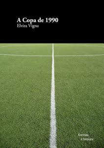 A Copa de 1990 - Elvira Vigna