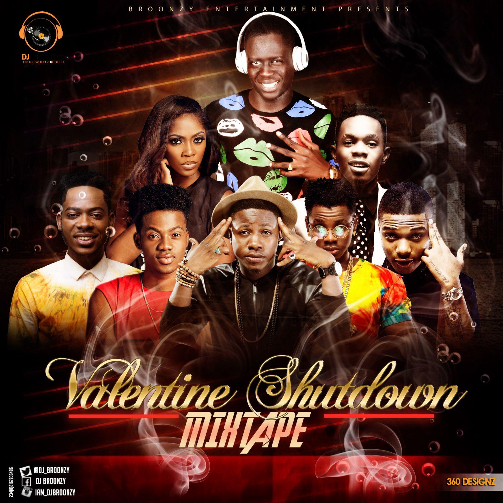 DOWNLOAD: Mixtape: DJ Broonzy   Valentine Shutdown Mixtape #Naija Love Song