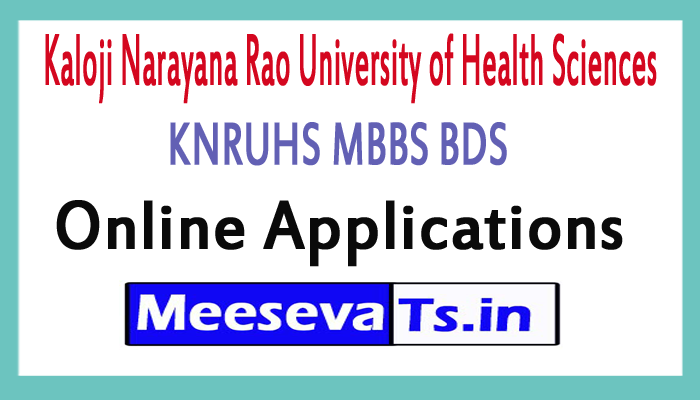 KNRUHS MBBS BDS Online Applications 2017