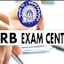 RRB Railway Group D Exam Center 2018 |  Exam Center List  | Exam City