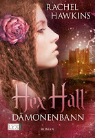 http://lielan-reads.blogspot.de/2012/04/rezension-rachel-hawkins-hex-hall-03.html