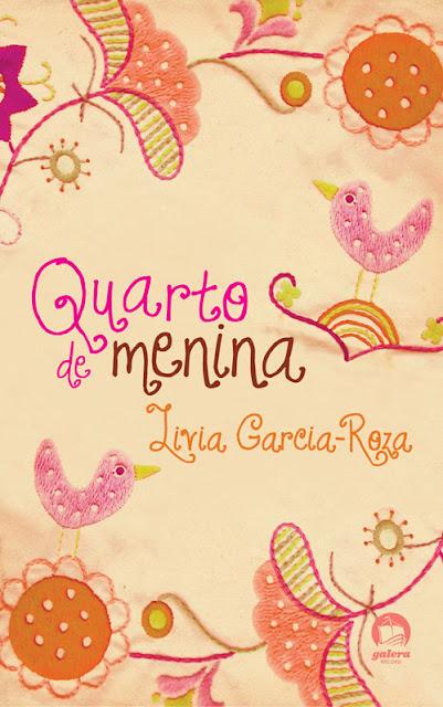 Quarto de menina - Livia Garcia-Roza