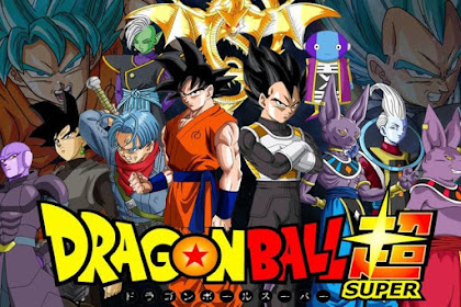 Free Download Anime Dragon Ball Super Bacth Full Episode Subtitle English