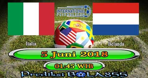 Prediksi Bola855 Italy vs Netherlands 5 Juni 2018