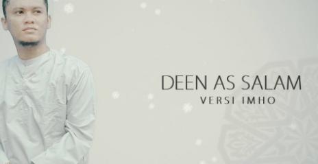 Download Lagu iMho - Deen Assalam Mp3 Single Religi Terbaru 2018,Imho, Lagu Religi, Cover, 2018