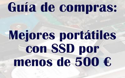 Mejores portátiles con SSD por menos de 500 euros
