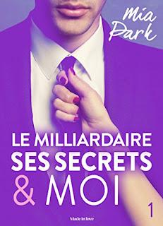 Le Milliardaire, Ses Secrets Et Moi PDF