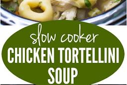 Slow Cooker Chicken Tortellini Soup Recipe