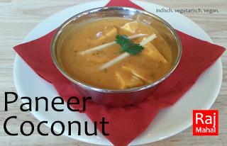 Paneer Coconut: fein gewürzte Kokos-Sahnesoße mit indischem Käse