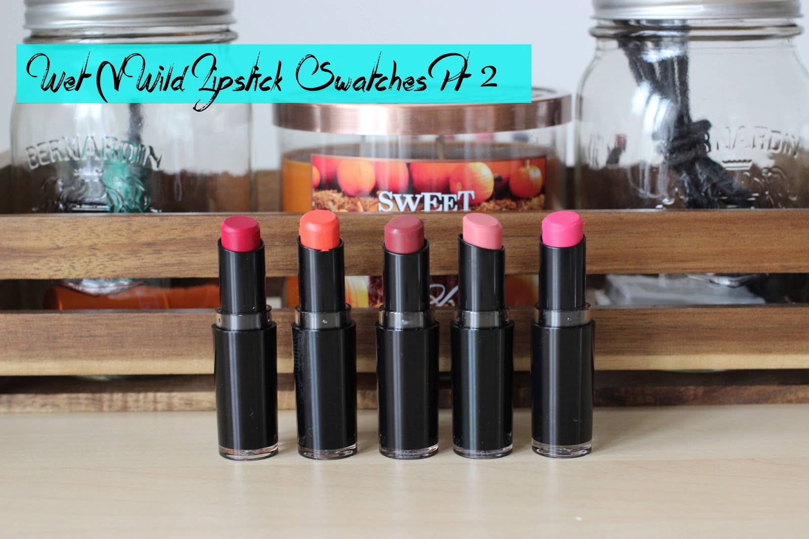 Wet n Wild Megalast Lipstick Swatches Cherry Picking, 24 Carrot God, Spiked with Rum, Think Pink, Don't Blink Pink