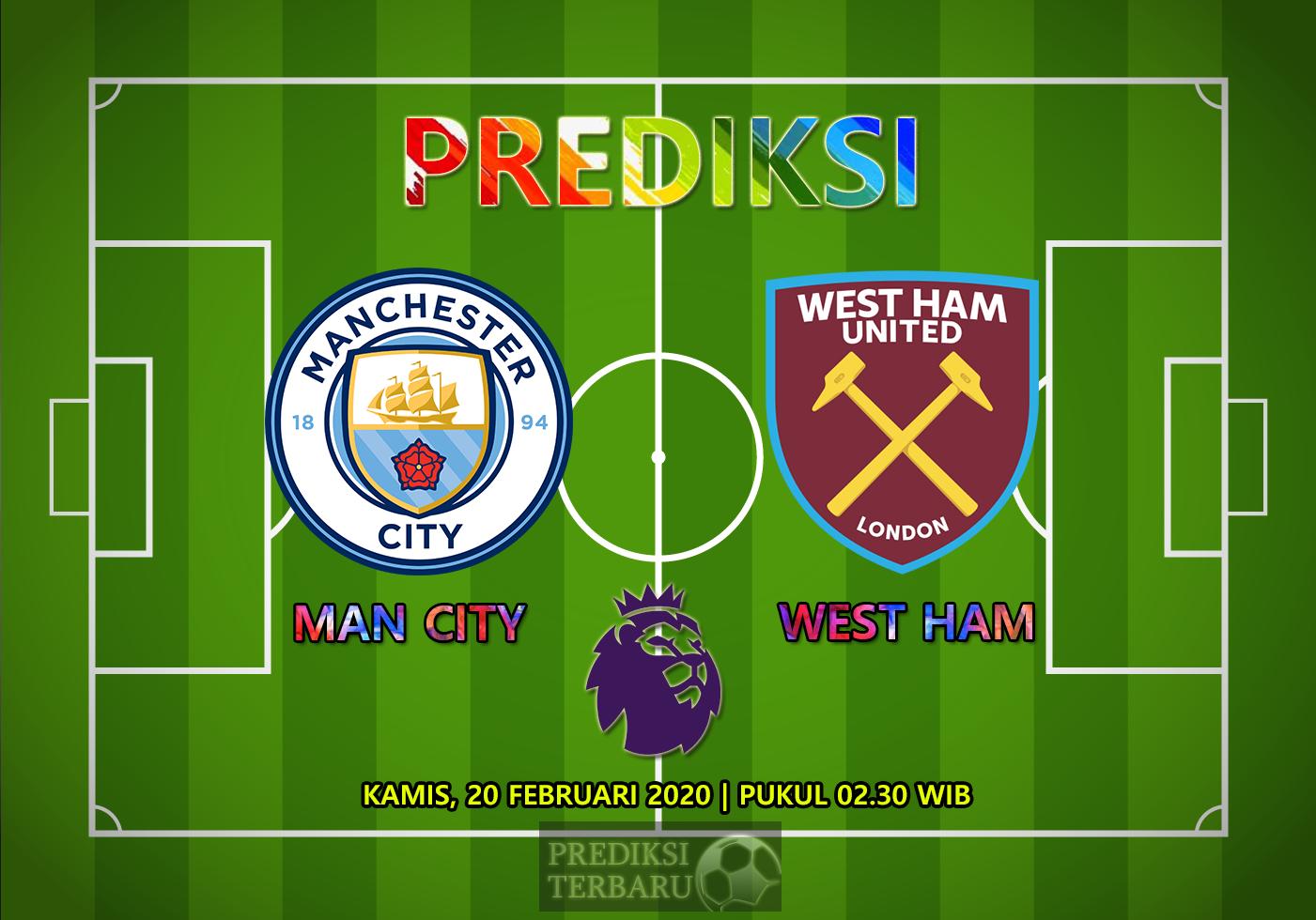 Prediksi Manchester City Vs West Ham, Kamis 20 Februari