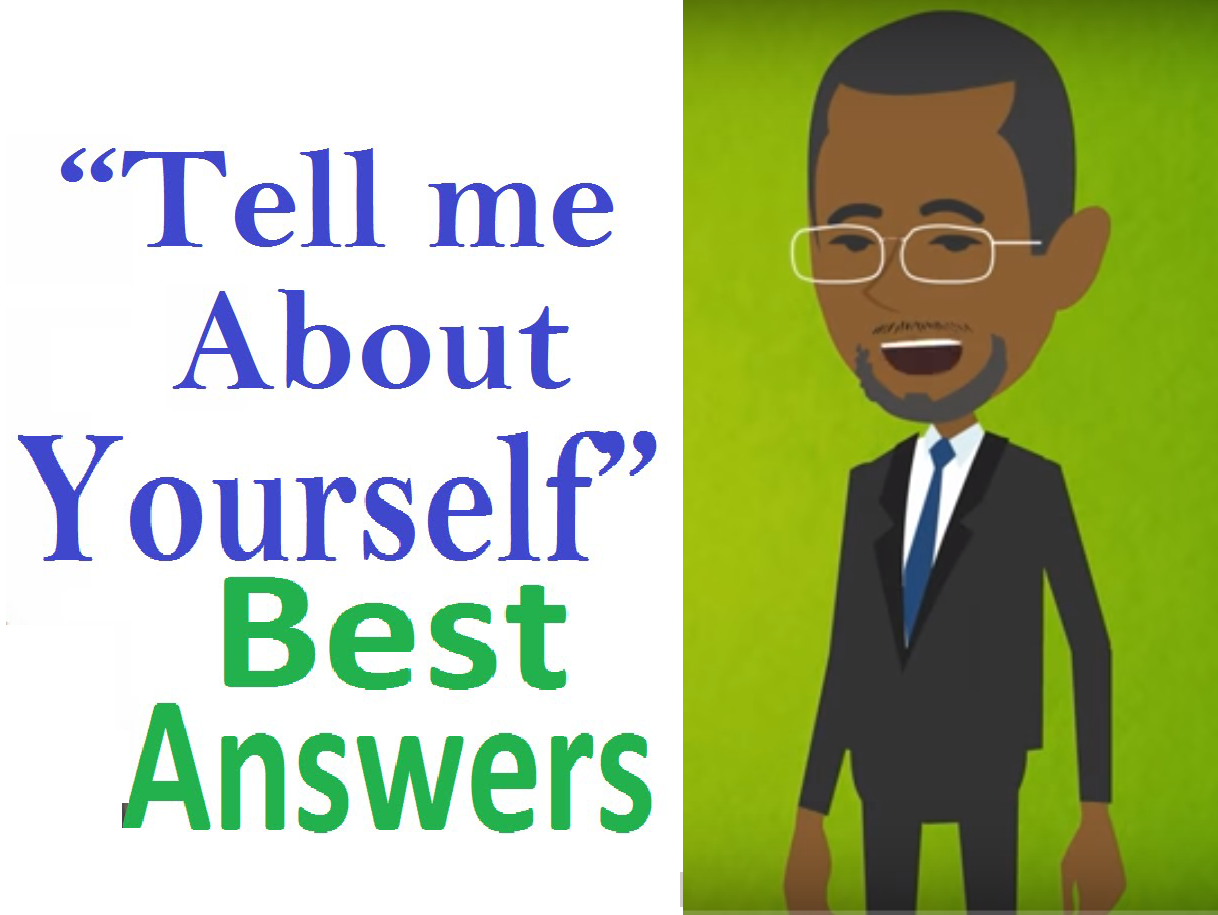 How To Answer For The Tell Me About Yourself Interview