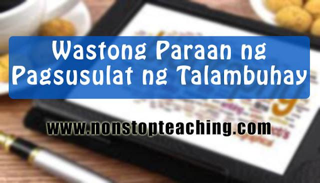 Wastong Paraan ng Pagsusulat ng Talambuhay