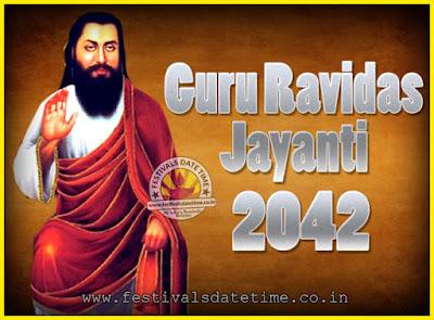 2042 Guru Ravidas Jayanti Date & Time, 2042 Ravidas Jayanti Calendar