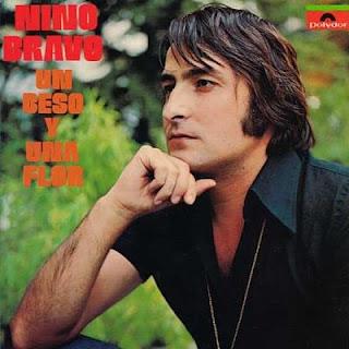 UN BESO Y UNA FLOR - NINO BRAVO (1972)