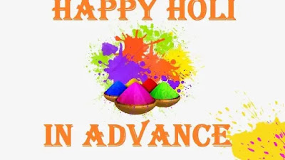 Happy Holi In Advance 2019