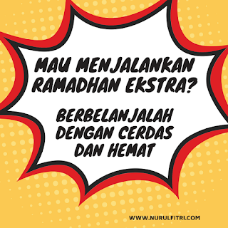 mau menjalankan ramadhan ekstra? berbelanjalah dengan cerdas dan hemat