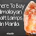 Where To Buy Himalayan Salt Lamps in Manila
