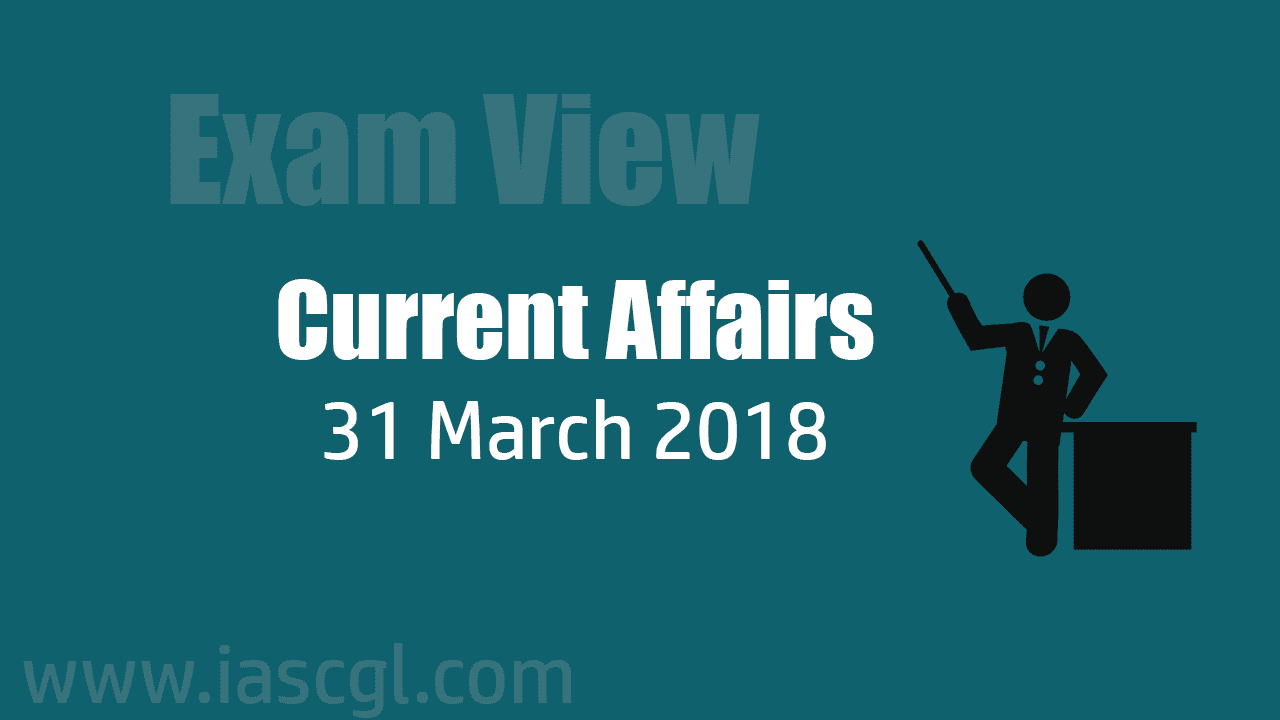 Current Affair 31 march 2018
