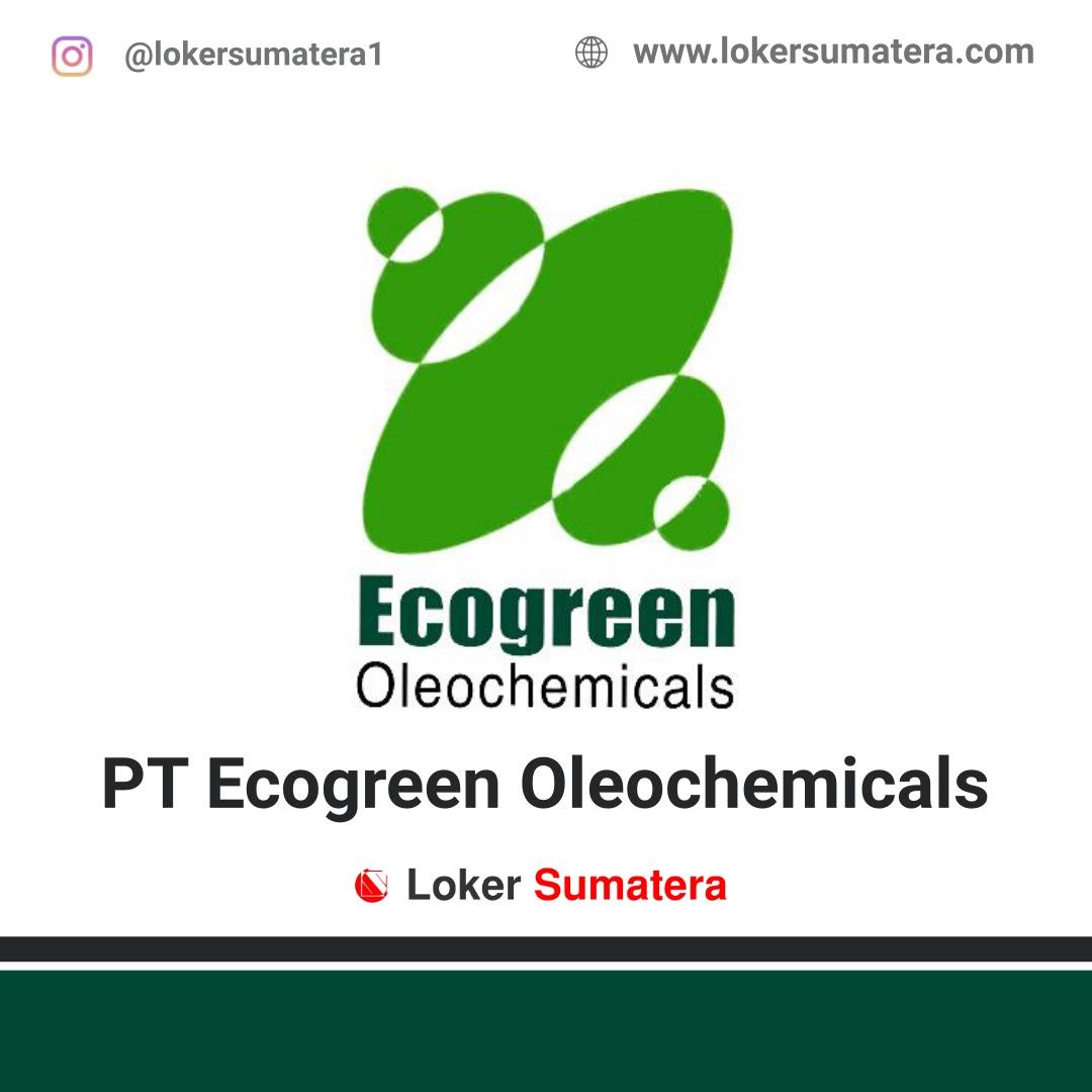 Lowongan Kerja Batam: PT Ecogreen Oleochemicals Mei 2020
