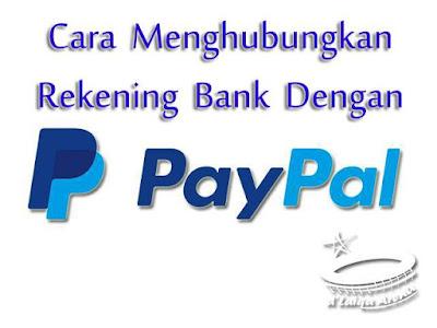 Cara Menghubungkan Rekening Bank Dengan PayPal