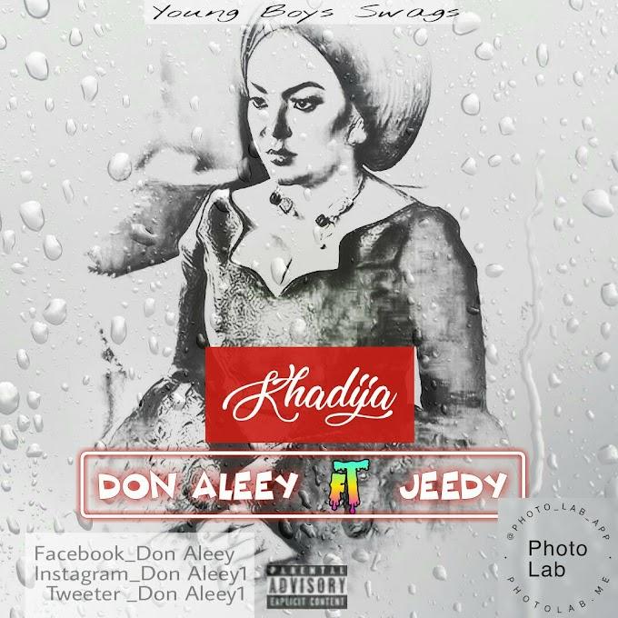Khadija Music | Don Aleey ft Jeedy