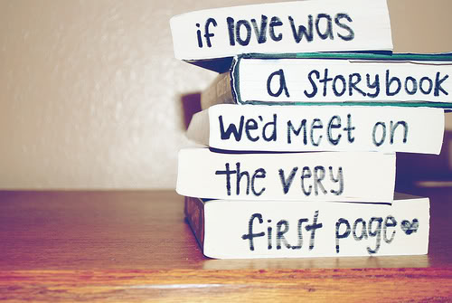 if love was a story book love quotes