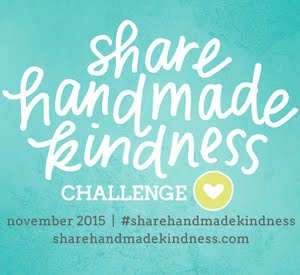 Share Handmade Kindness Challenge