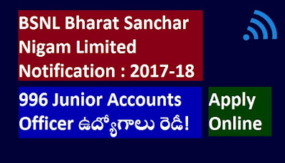 BSNL Bhart Sanchar Nigam Limited 2017-18 | Apply 996 Junior Accounts Officer Posts