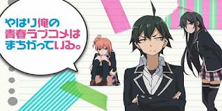 Oregairu BD (BATCH) Subtitle Indonesia + OVA