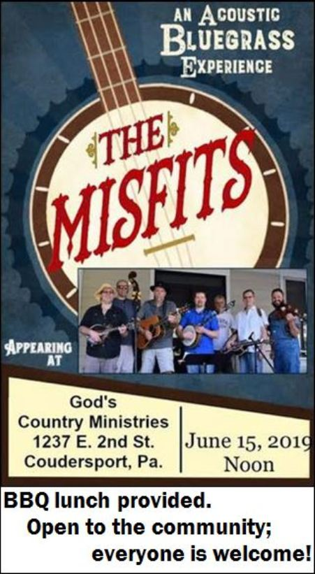 6-15 The Misfits Bluegrass @ God's Country Ministries