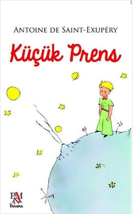 Kitap Yorumları,  Küçük Prens, Antoine De Saint-Exupéry, Ferhat Çınar, Panama Yayıncılık