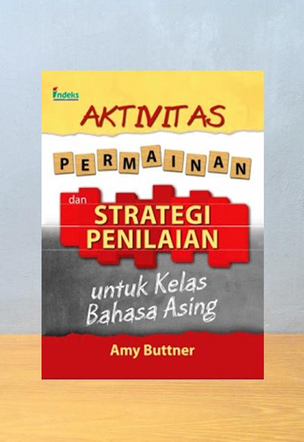 AKTIFITAS PERMAINAN DAN UNTUK KELAS BAHASA ASING, Amy Buttner