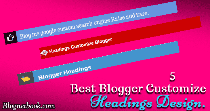 blogger post headings customize.