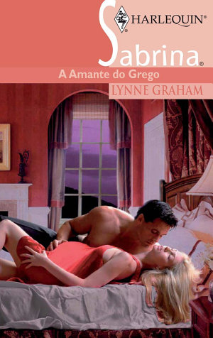 A amante do grego - Lynne Graham