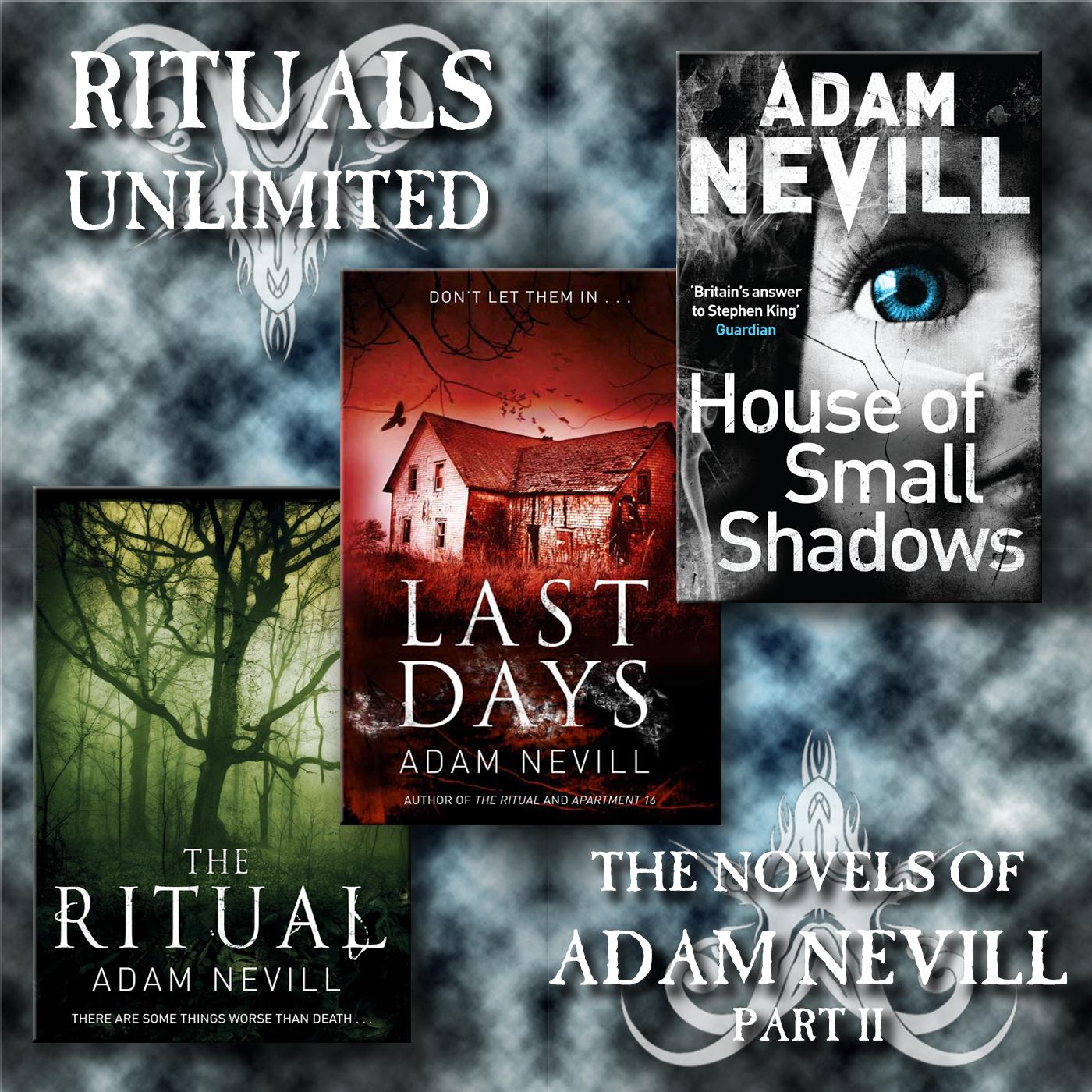 HYPNOGORIA 96 - Rituals Unlimited: The Novels of Adam Nevill Part II