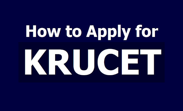 How to apply for KRUCET 2019