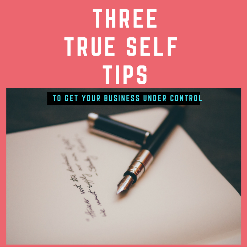 Business and being your TRUE self