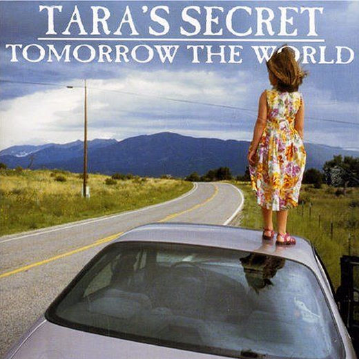TARA'S SECRET - Tomorrow The World [remastered 2018] full