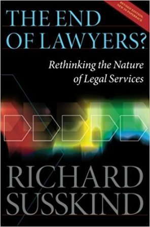 The End of Lawyers – By Richard Susskind