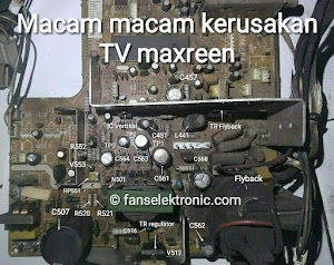 macam macam kerusakan tv maxreen