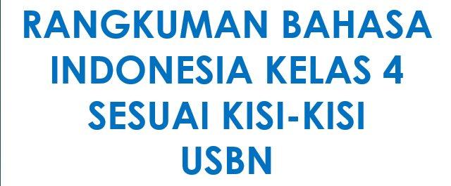 Rangkuman Materi Bahasa Indoesia Kelas 4 SD MI Semester 1 Dan semester 2 #Bekal Mengajar)