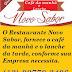 Restaurante Novo Sabor fornece o café da manhã e o lanche da tarde