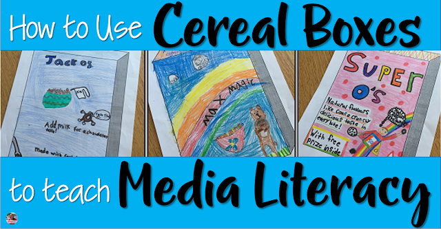Use cereal boxes to teach media literacy skills and integrate into your healthy eating curriculum
