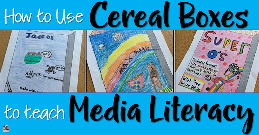 How to Use Cereal Boxes to Teach Media Literacy
