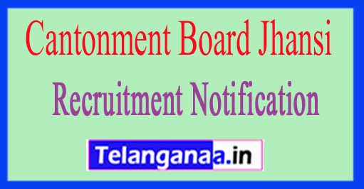 Cantonment Board Jhansi Recruitment Notification