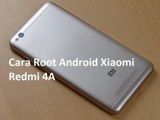 Cara Root Android Xiaomi Redmi 4A