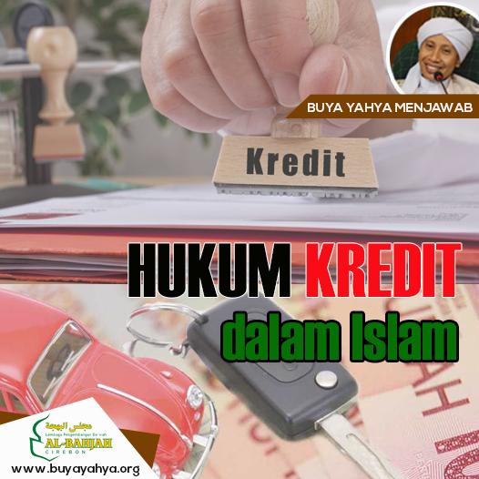 HUKUM KREDIT DALAM ISLAM