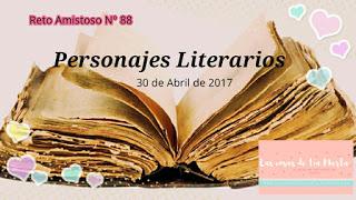 Reto Amistoso nº88 Personajes Literarios