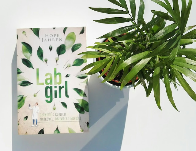 """""""Lab girl"""" - Hope Jahren"""